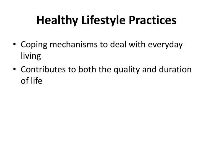 Healthy Lifestyle Practices