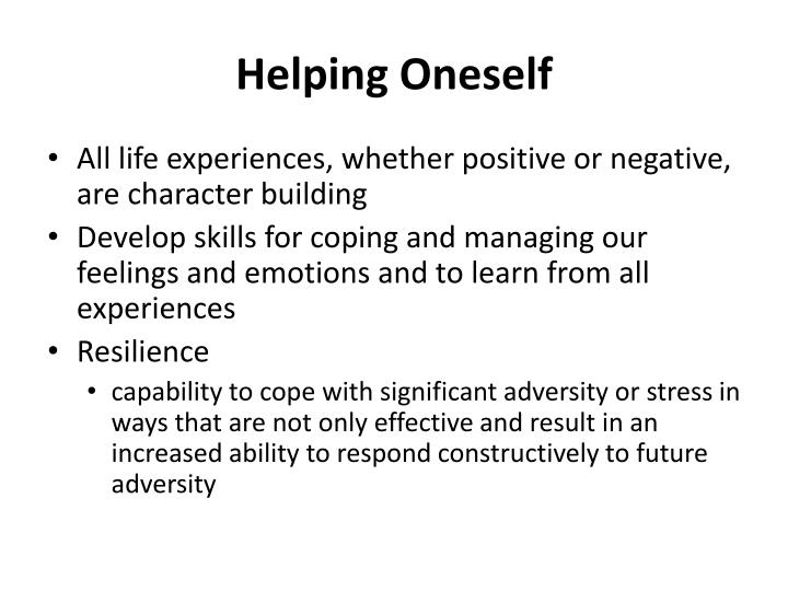Helping Oneself