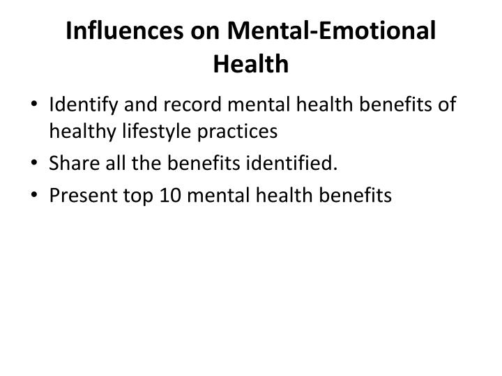 Influences on Mental-Emotional Health