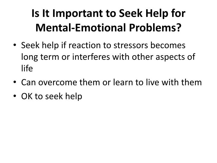 Is It Important to Seek Help for Mental-Emotional Problems?