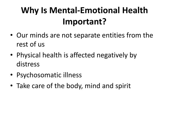 Why Is Mental-Emotional Health Important?