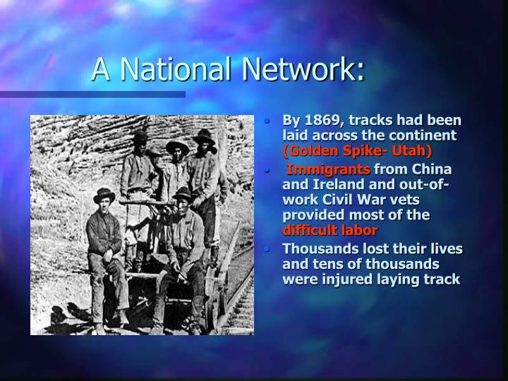A National Network: