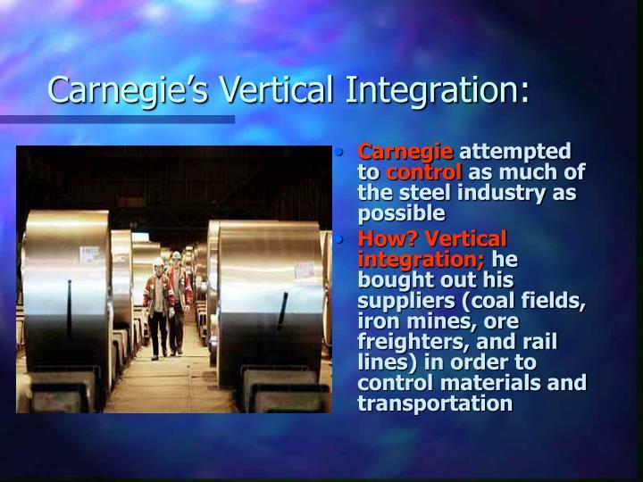 Carnegie's Vertical Integration: