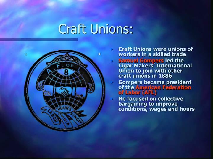 Craft Unions: