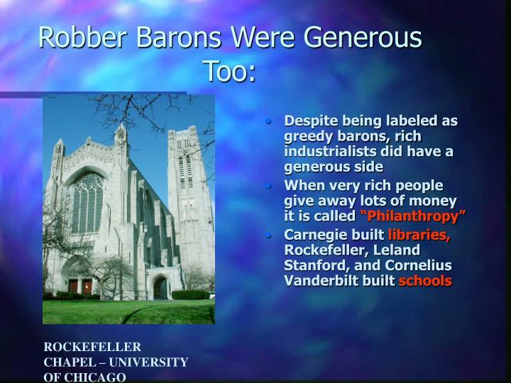 Robber Barons Were Generous Too: