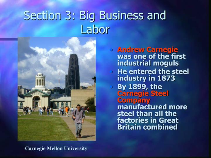 Section 3: Big Business and Labor