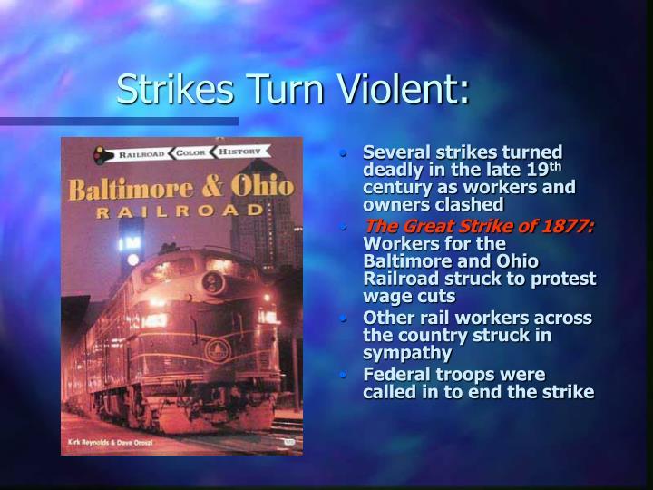 Strikes Turn Violent: