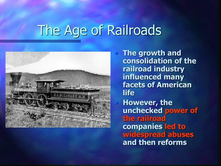 The Age of Railroads