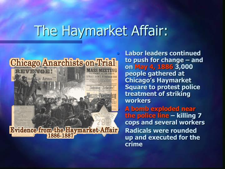 The Haymarket Affair: