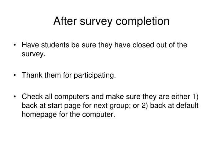 After survey completion