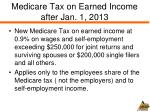 medicare tax on earned income after jan 1 2013