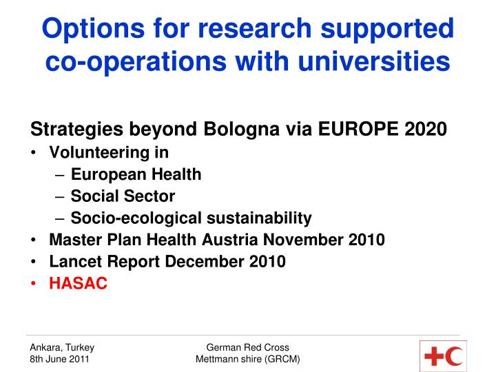 Options for research supported co-operations with universities