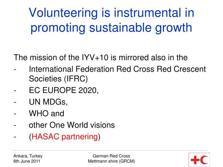 Volunteering is instrumental in promoting sustainable growth