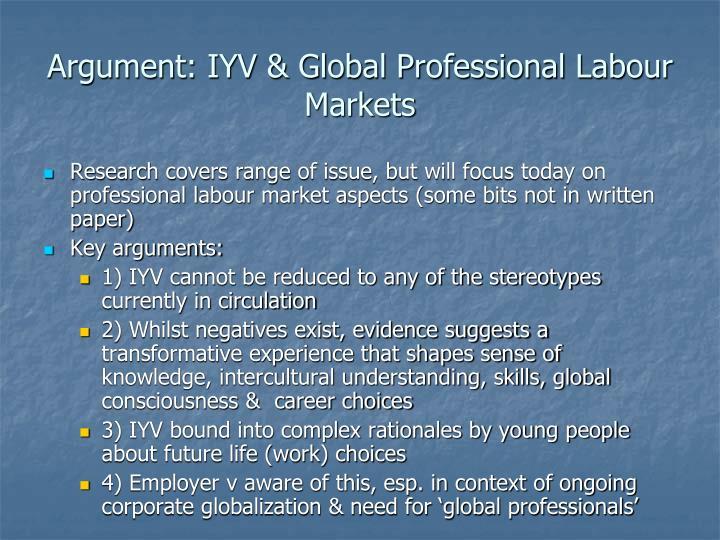 Argument: IYV & Global Professional Labour Markets