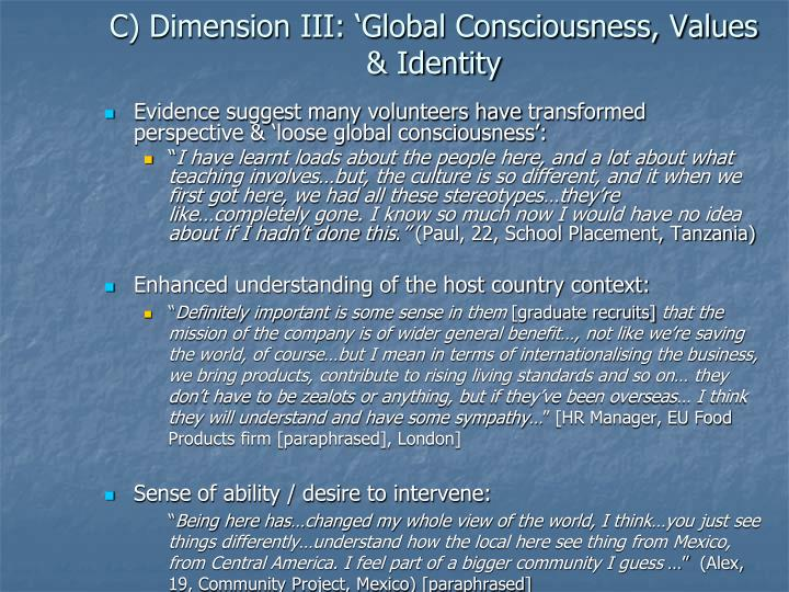 C) Dimension III: 'Global Consciousness, Values & Identity