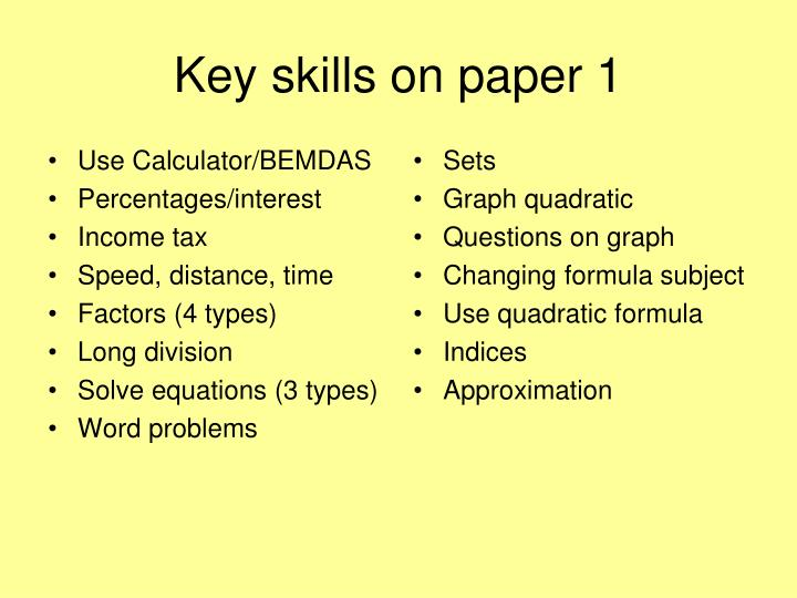 Key skills on paper 1