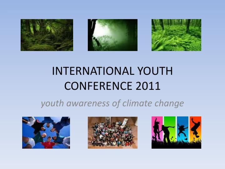 international youth conference 2011
