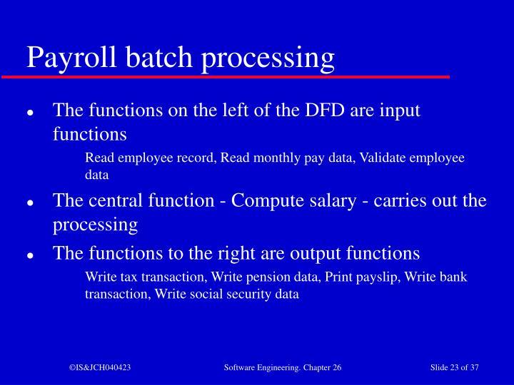 Payroll batch processing