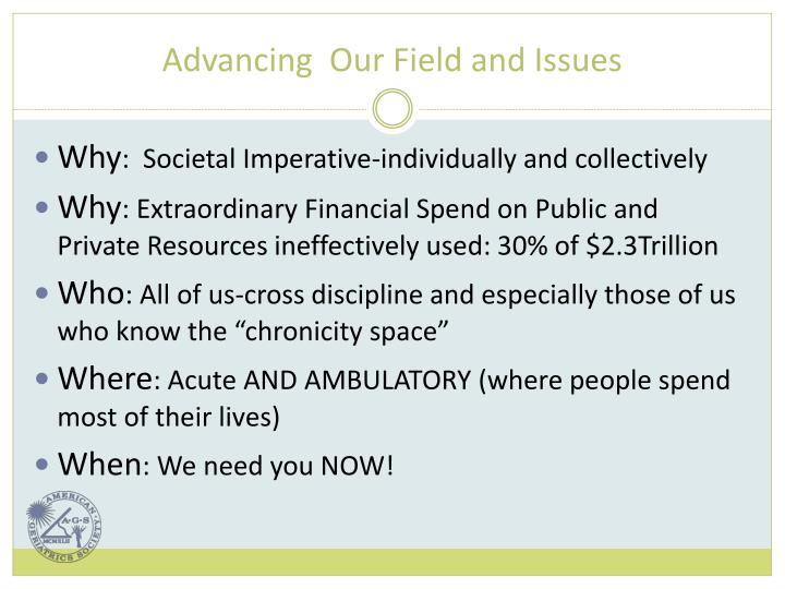 Advancing  Our Field and Issues