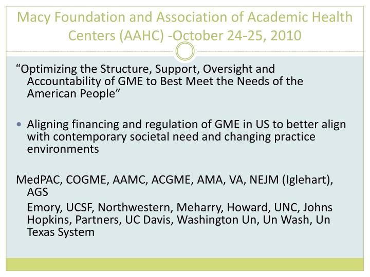 Macy Foundation and Association of Academic Health Centers (AAHC) -October 24-25, 2010