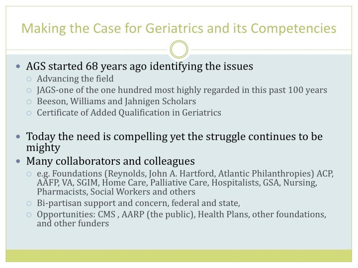 Making the Case for Geriatrics and its Competencies