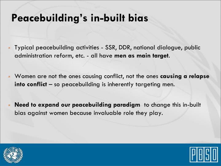 Peacebuilding's in-built bias