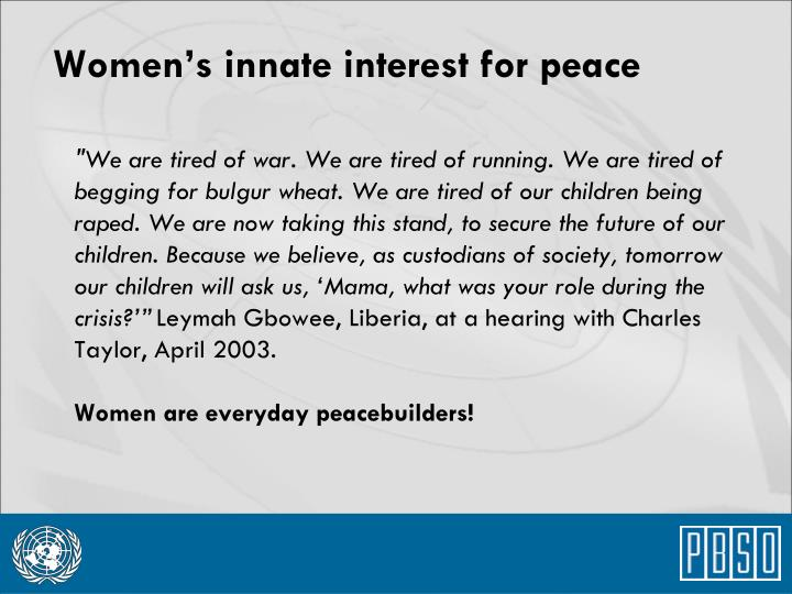 Women's innate interest for peace