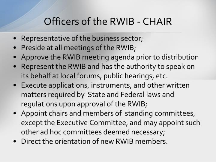 Officers of the RWIB - CHAIR