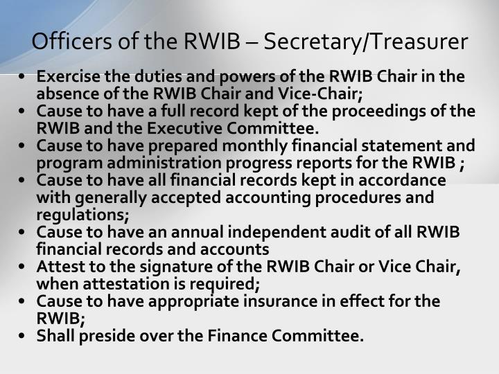 Officers of the RWIB – Secretary/Treasurer