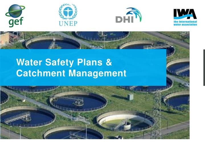 water safety plans catchment management n.
