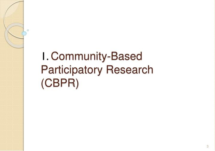 1 community based participatory research cbpr