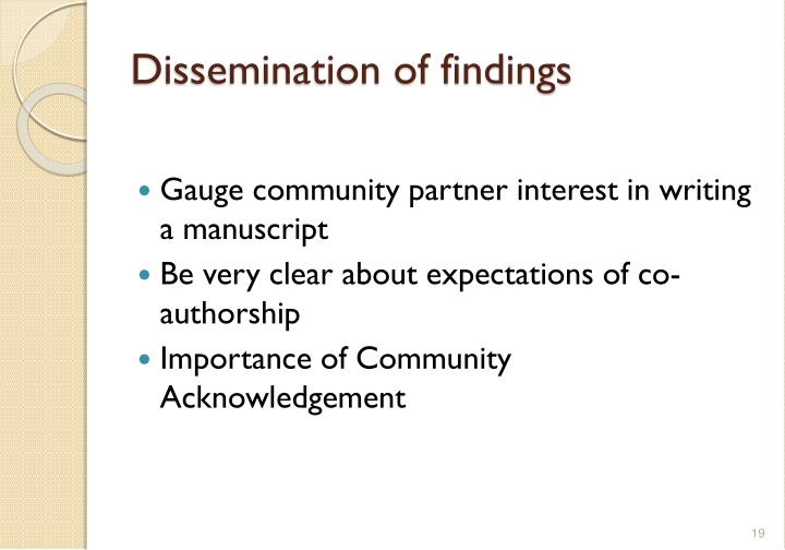 Dissemination of findings