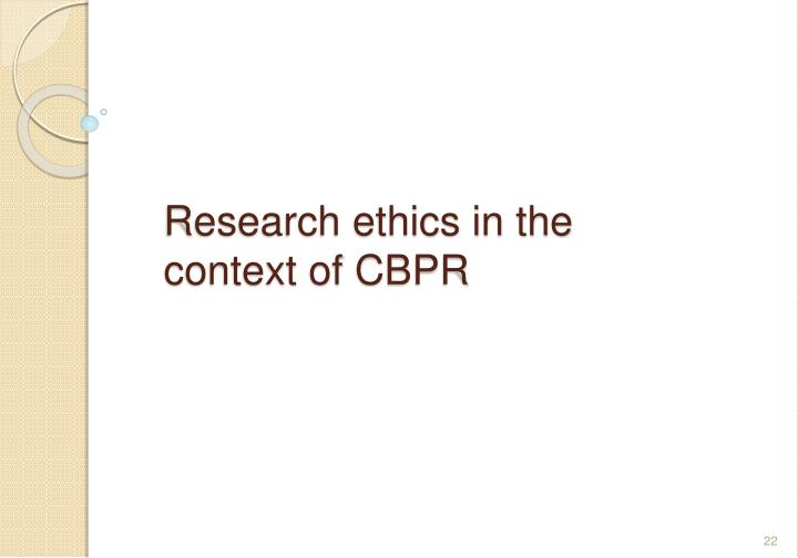 Research ethics in the context of CBPR