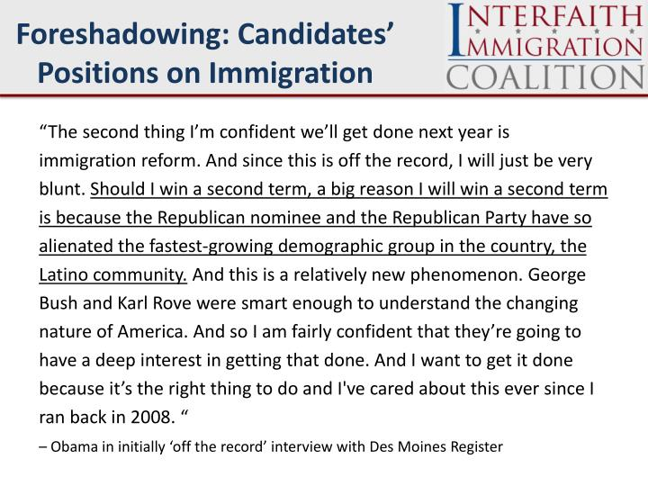 Foreshadowing: Candidates' Positions on Immigration