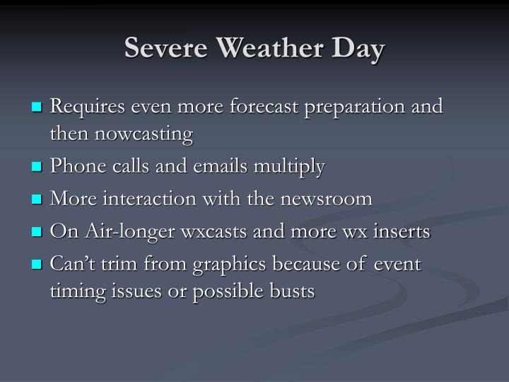 Severe Weather Day