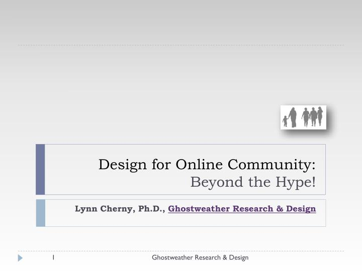 design for online community beyond the hype