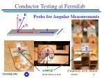 conductor testing at fermilab