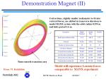 demonstration magnet ii