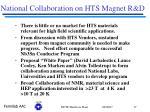 national collaboration on hts magnet r d