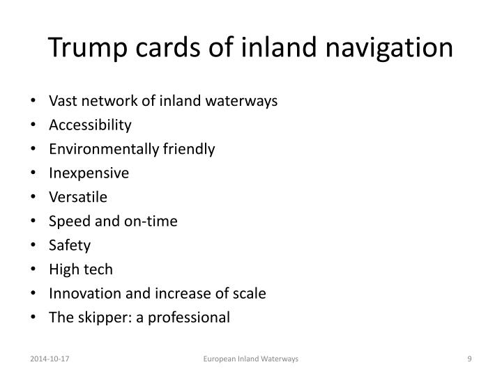 Trump cards of inland navigation