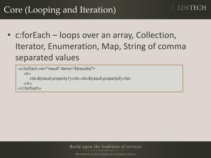 Core (Looping and Iteration)