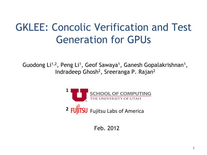 gklee concolic verification and test generation for gpus n.