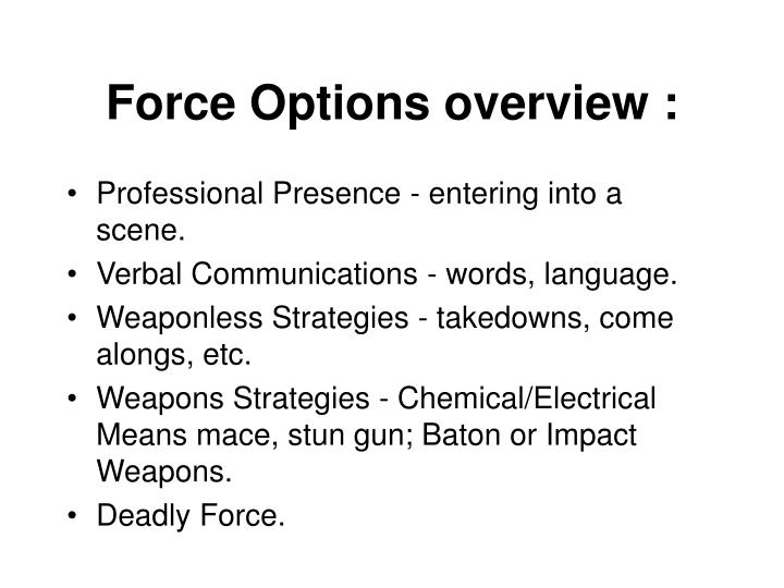 Force Options overview :