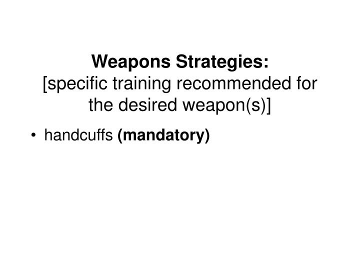Weapons Strategies: