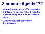 3 or more agents2