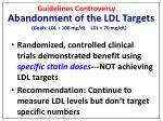 abandonment of the ldl targets