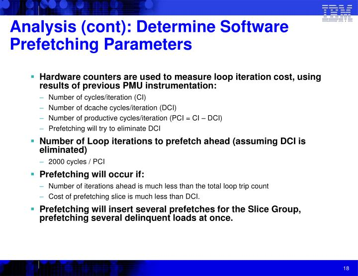 Analysis (cont): Determine Software Prefetching Parameters