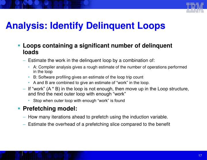 Analysis: Identify Delinquent Loops