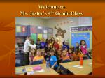 welcome to ms jester s 4 th grade class