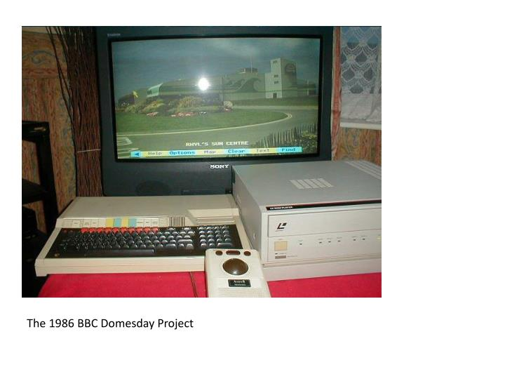 The 1986 BBC Domesday Project